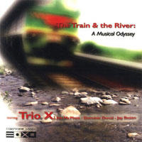 The Train And The River: A Musical Odyssey