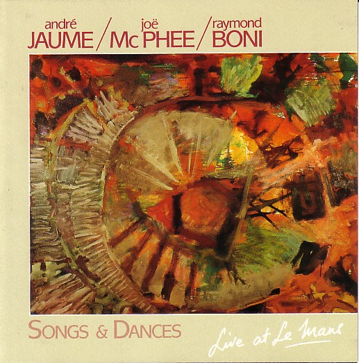 joe mcphee songs and dances
